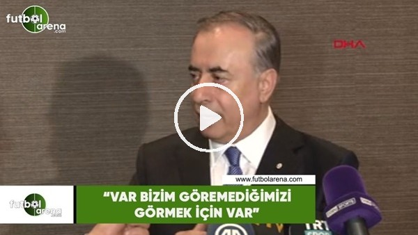 """'Mustafa Cengiz: """"VAR bizim göremediğimizi görmek için var"""""""
