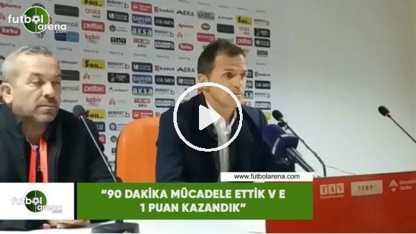 """'Stjepan Tomas: """"90 dakika mücadele ettik ve 1 puan kazandık"""""""