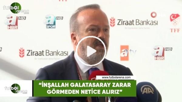 """Yusuf Günay: """"İnşallah Galatasaray zarar görmeden netice alırız"""""""