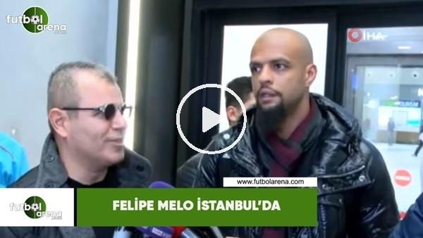 'Felipe Melo İstanbul'da