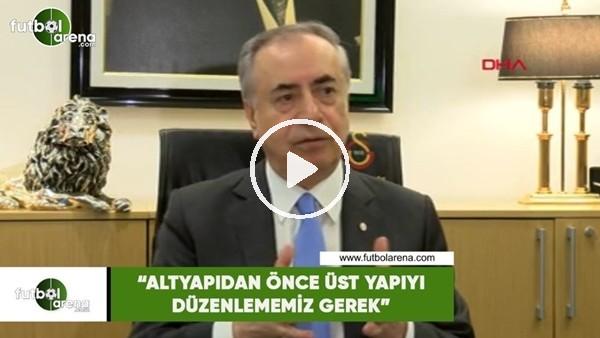 """'Mustafa Cengiz: """"Alt yapıdan önce üst yapıyı düzenlememiz gerek"""""""