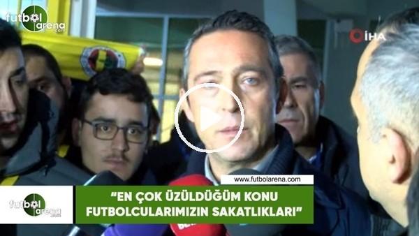 """'Ali Koç: """"En çok üzüldüğüm konu futbolcularımızın sakatlıkları"""""""