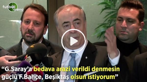 """'Mustafa Cengiz: """"Galatasaray'a bedava arazi verildi denmesin güçlü bir Fenerbahçe, Beşiktaş olsun istiyorum"""""""