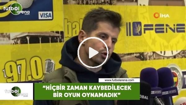 """'Emre Belözoğlu: """"Hiçbir zaan kaybedilecek bir oyun oynamadık"""""""