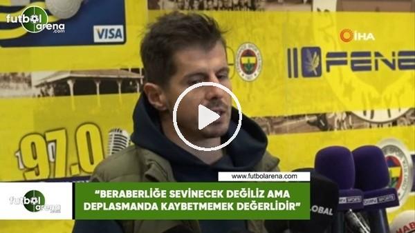"""'Emre Belözoğlu: """"Beraberliğe sevinecek değiliz ama deplasmanda kaybetmemek değerlidir"""""""