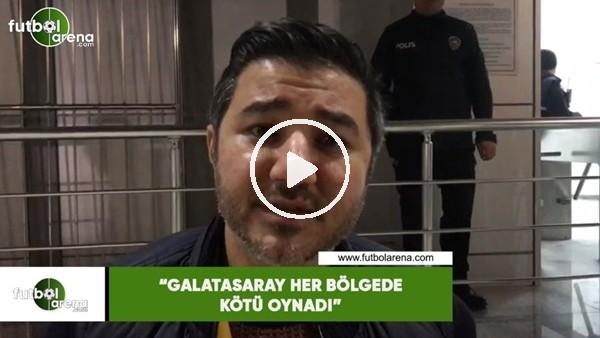 """Ali Naci Küçük: """"Galatasaray her bölgede kötü oynadı, Fatih Terim'im işi çok zor"""""""