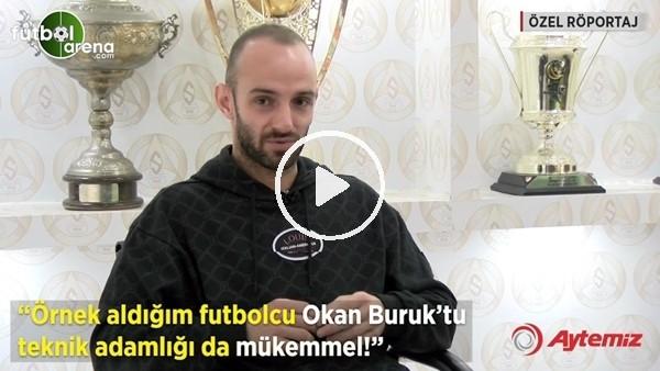 """'Efecan Karaca: """"Örnek aldığım futbolcu Okan Buruk'tu teknik adamlığı da mükemmel"""""""