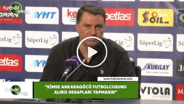 """'Mustafa Kaplan: """"Kimse Ankaragücü futbolcusunu alırız hesapları yapmasın"""""""