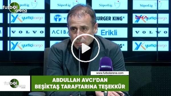 Abdullah Avcı'dan Beşiktaş taraftarına teşekkür