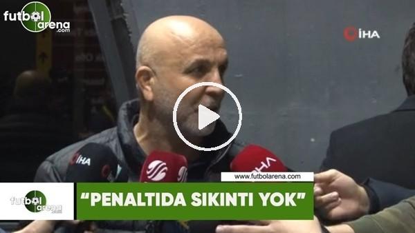 """'Hasan Çavuşoğlu: """"Penaltıda sıkıntı yok"""""""