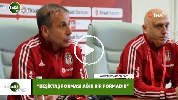 """Abdullah Avcı: """"Beşiktaş forması ağır bir formadır"""""""