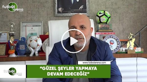 """Hasan Çavuşoğlu: """"Güzel şeyler yapmaya devam edeceğiz"""""""