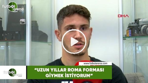 """'Mert Çetin: """"Uzun yıllar Roma forması giymek istiyorum"""""""