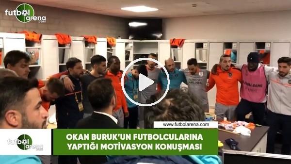 'Okan Buruk'un  futbolcularına yaptığı motivasyon konuşması