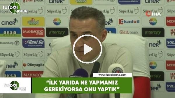 """'Tayfur Havutçu: """"İlk yarıda ne yapmamamız gerekiyorsa onu yaptık"""""""