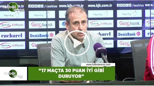 """Abdullah Avcı: """"17 maçta 30 puan iyi gibi duruyor"""""""