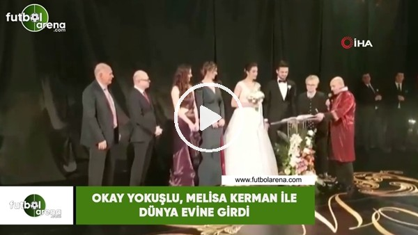 Okay Yokuşlu, Melisa Kerman ile dünya evine girdi