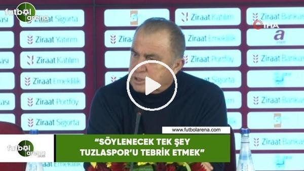 """'Fatih Terim: """"Söylenecek tek şey Tuzlaspor'u tebrik etmek"""""""