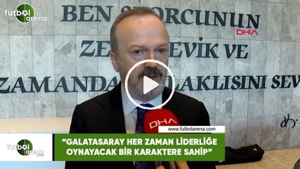 """Yusuf Günay: """"Galatasaray her zaman liderliğe oynayacak bir karaktere sahip"""""""