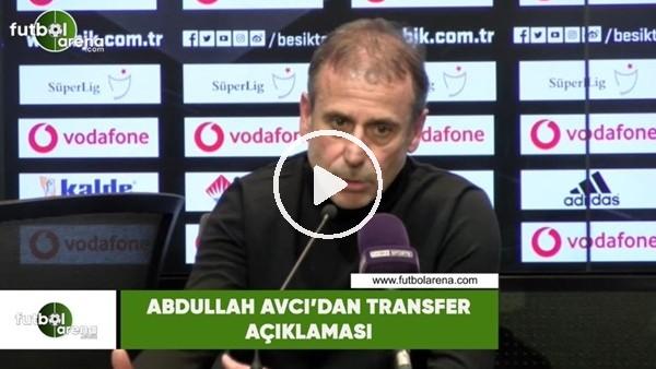 'Abdullah Avcı'dan transfer açıklaması