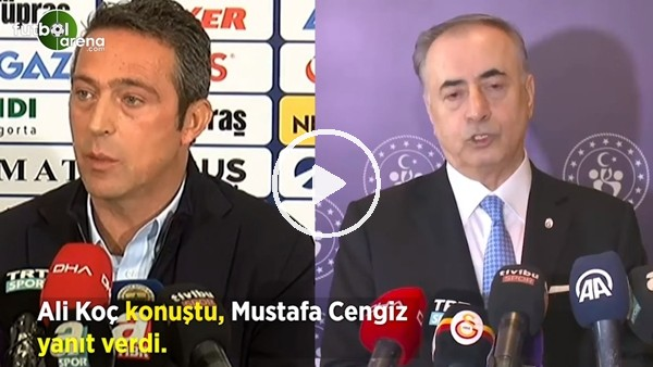 'Ali Koç konuştu, Mustafa Cengiz yanıt verdi