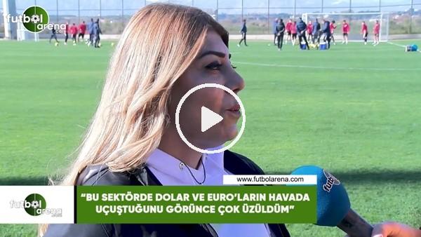 """Berna Gözbaşı: """"Bu sektörde Dolar ve Euro'ların hava uçuştuğunu görünce çok üzüldüm"""""""