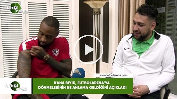 Kana Bıyık, FutbolArena'ya dövmelerinin ne anlama geldiğini açıkladı