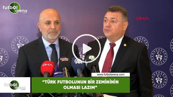 """'Hasan Kartal: """"Türk futbolunun bir zemininin olması lazım"""""""