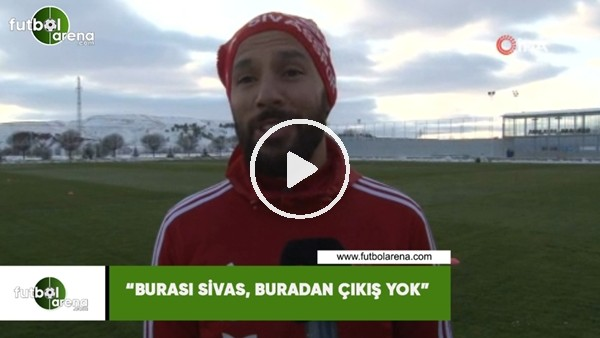 """Yasin Öztekin: """"Burası Sivas, Buradan çıkış yok"""""""