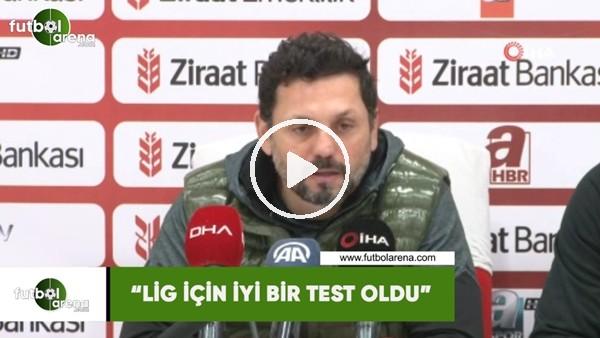 """'Erol Bulut: """"Lig için iyi bir test oldu"""""""