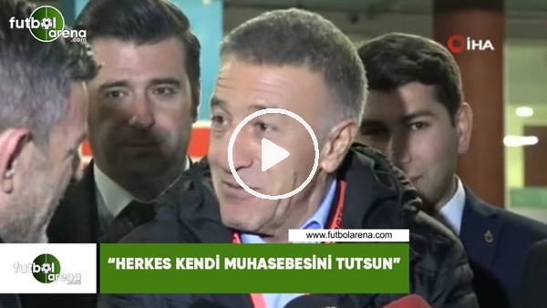 """'Ahmet Ağaoğlu:""""Herkes kendi muhasebesini tutsun"""""""