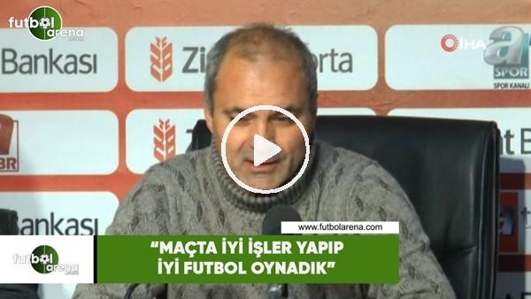 """'Erkan Sözeri: """"Maçta iyi işler yapıp iyi futbol oynadık"""""""