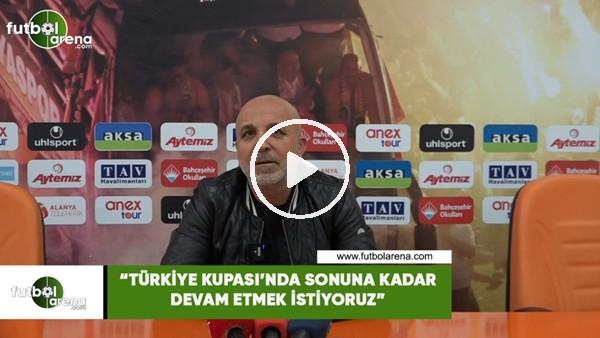 """'Hasan Çavuşoğluu: """"Türkye Kupası'nda sonuna kadar devam etmek istiyoruz"""""""