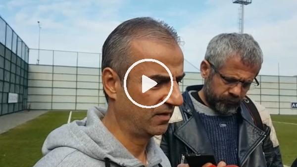"""'İsmail Kartal: """"Beşiktaş maçından inşallah iyi bir sonuça ayrılacağız"""""""