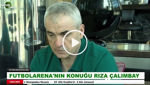 """Rıza Çalımbay: """"Beşiktaş'ta futbola başladım ve Beşiktaş'ta bıraktım. Orada yaşamadığım hiçbir şey yok"""""""