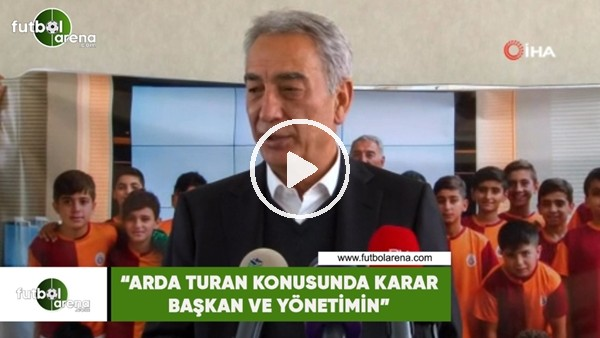 """'Adnan Polat: """"Arda Turan konusunda karar başkan ve yönetimin"""""""
