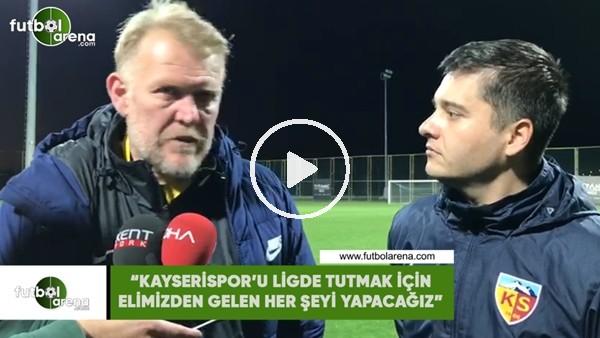 """'Robert Prosinecki: """"Kayserispor'u ligde tutmak için elimizden gelen her şeyi yapacağız"""""""