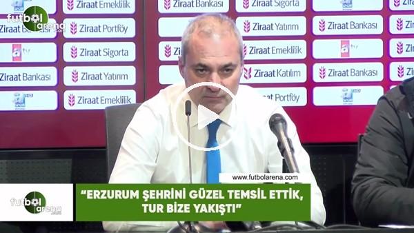 """'Erkan Sözeri: """"Erzurum şehrini güzel temsil ettik, tur bize yakıştı"""""""