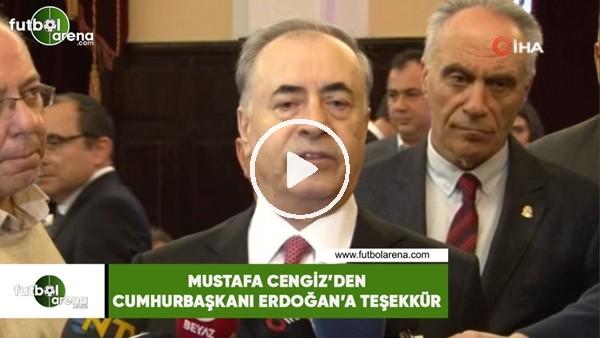 'Mustafa Cengiz'den Cumhurbaşkanı Erdoğan'a teşekkür