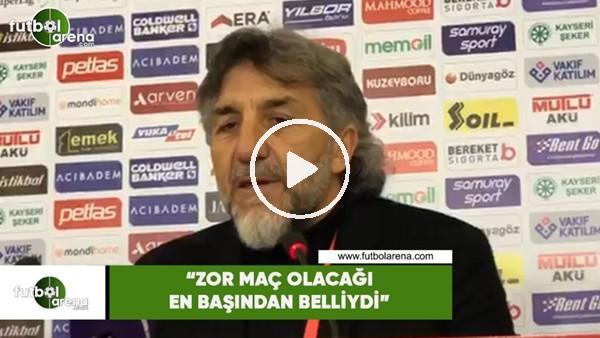 """' Adnan Erkan: """"Zor maç olacağı en başından belliydi"""""""