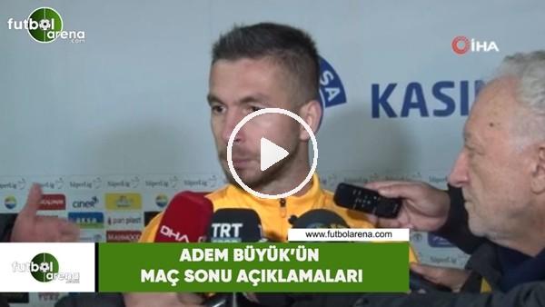 """Adem Büyük'ün maç sonu açıklamaları: Fenerbahçe maçına kayıpsız gitmek istiyoruz"""""""""""