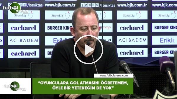 """'Sergen Yalçın: """"Oyunculara gol atmasını öğretemem, öyle bir yeteneğim de yok"""""""