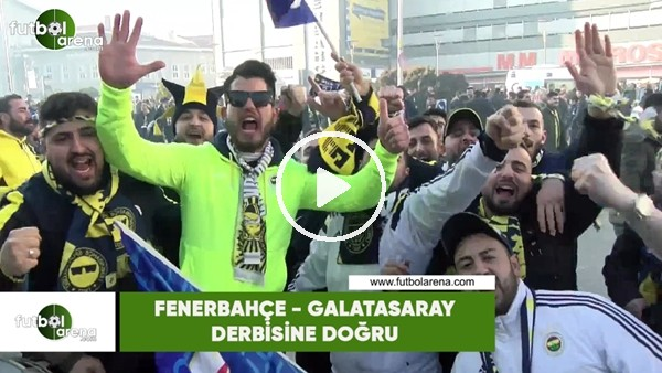 Fenerbahçe - Galatasaray derbisi öncesi stat çevresi