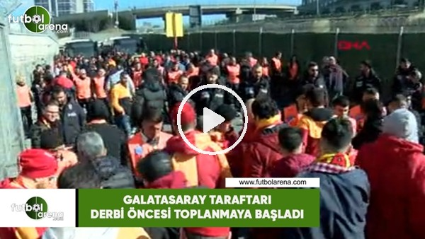 Galatasaray taraftarı derbi öncesi toplanmaya başladı