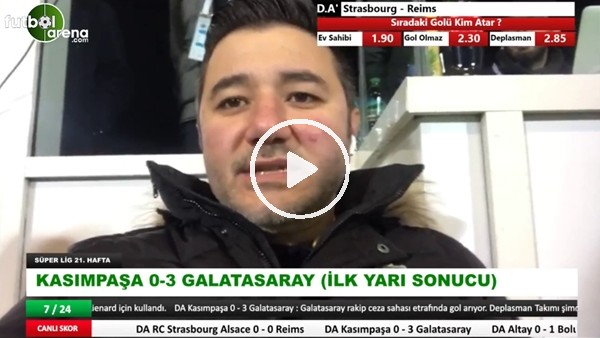 Kasımpaşa - Galatasaray maçının ilk yarısından notlar