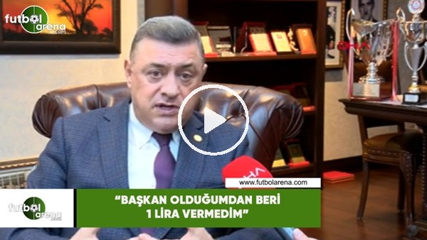 "'Hasan Kartal: ""Başkan olduktan sonra 1 lira vermedim"""