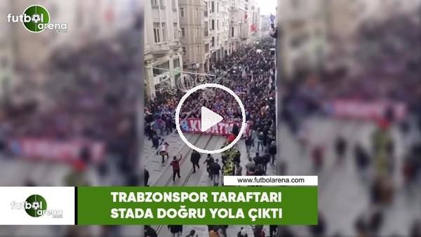 'Trabzonspor taraftarı stada doğru yola çıktı