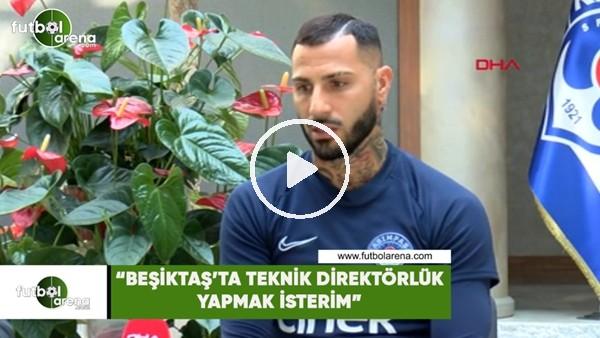 """Quaresma: """"Beşiktaş'ta teknik direktörlük yapmak isterim"""""""