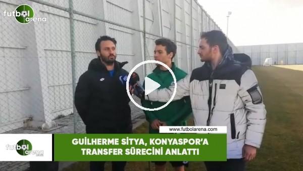 'Guilherme Sitya, Konysaspor'a transfer sürecini anlattı