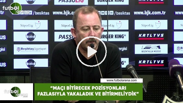 """'Sergen Yalçın: """"Maçı bitirecek pozisyonları fazlasıyla yakaladık ve bitirmeliydik"""""""